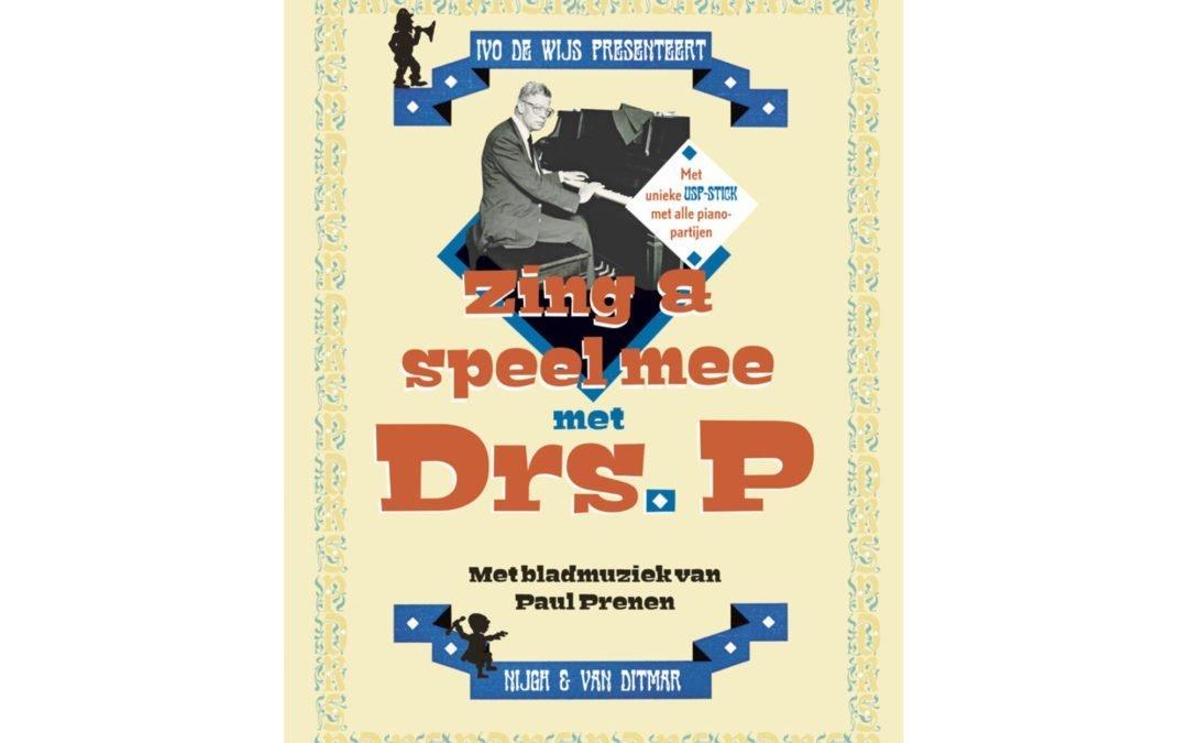 Zing en speel mee met Drs. P!