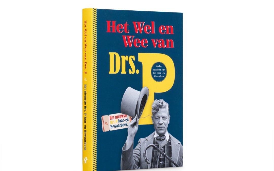 Het Wel en Wee van Drs. P is een graag geziene toevoeging aan ieders boekenkast